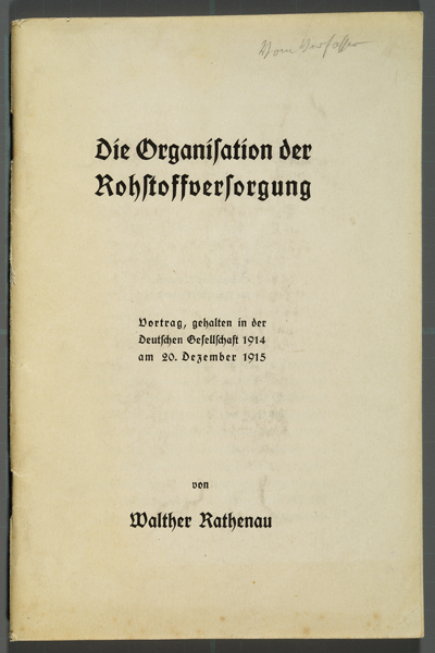 Rathenau and the Organization of War Materials (1915)