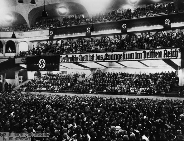 Reich Conference of German Christians at the <i>Sportpalast</i> in Berlin (November 13, 1933)